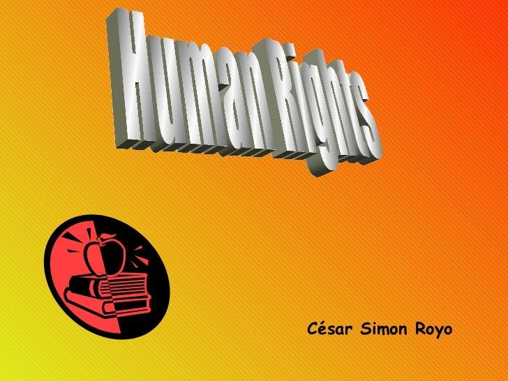 Human Rights César Simon Royo