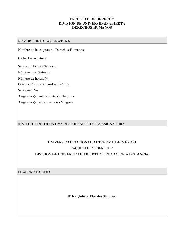 FACULTAD DE DERECHO                            DIVISIÓN DE UNIVERSIDAD ABIERTA                                   DERECHOS ...