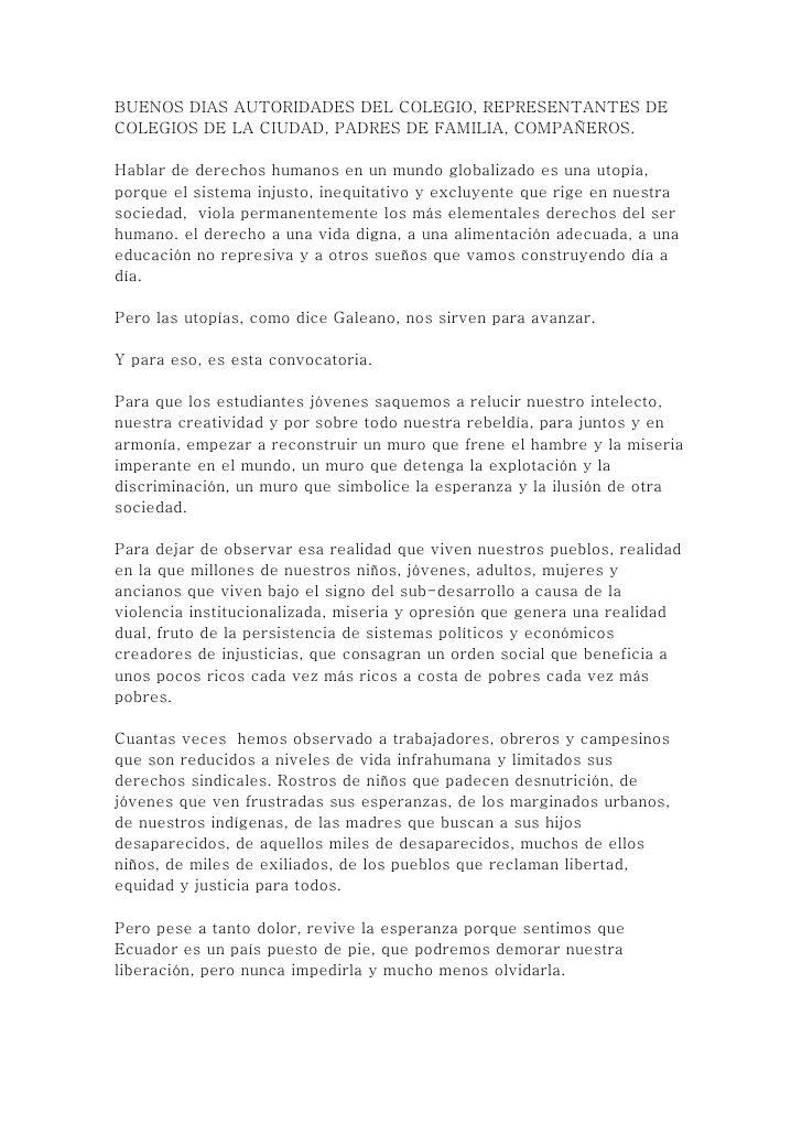 BUENOS DIAS AUTORIDADES DEL COLEGIO, REPRESENTANTES DE COLEGIOS DE LA CIUDAD, PADRES DE FAMILIA, COMPAÑEROS.  Hablar de de...