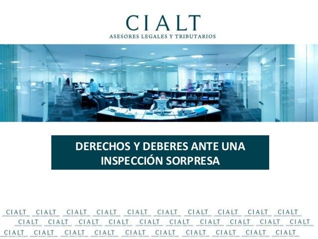 DERECHOS Y DEBERES ANTE UNA INSPECCIÓN SORPRESA