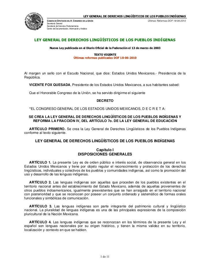 LEY GENERAL DE DERECHOS LINGÜÍSTICOS DE LOS PUEBLOS INDÍGENAS              CÁMARA DE DIPUTADOS DEL H. CONGRESO DE LA UNIÓN...