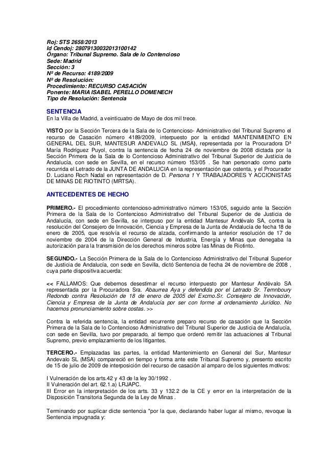 Roj: STS 2658/2013Id Cendoj: 28079130032013100142Órgano: Tribunal Supremo. Sala de lo ContenciosoSede: MadridSección: 3Nº ...