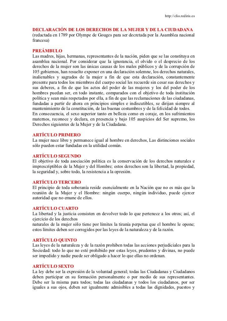 http://clio.rediris.esDECLARACIÓN DE LOS DERECHOS DE LA MUJER Y DE LA CIUDADANA(redactada en 1789 por Olympe de Gouges par...