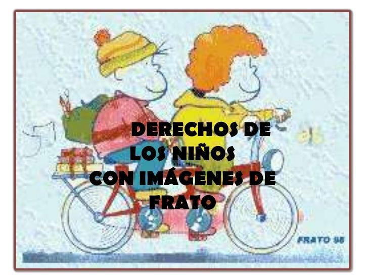 DERECHOS DE   LOS NIÑOSCON IMÁGENES DE     FRATO