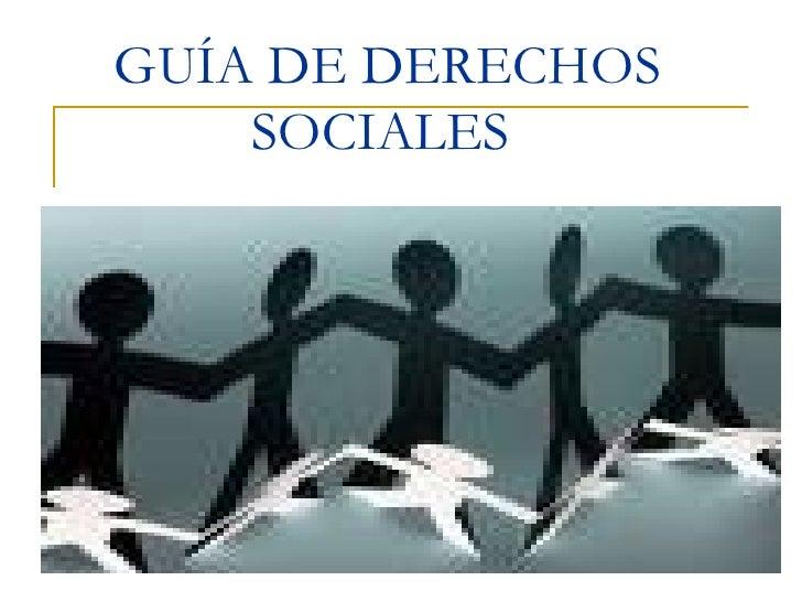 GUÍA DE DERECHOS SOCIALES