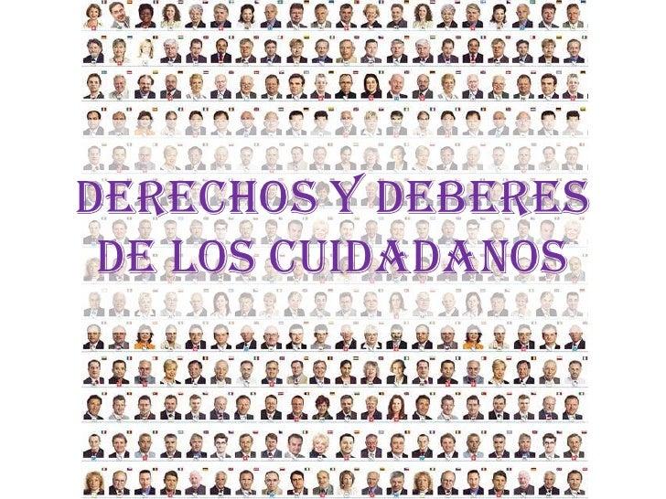 DERECHOS Y DEBERES DE LOS CUIDADANOS<br />