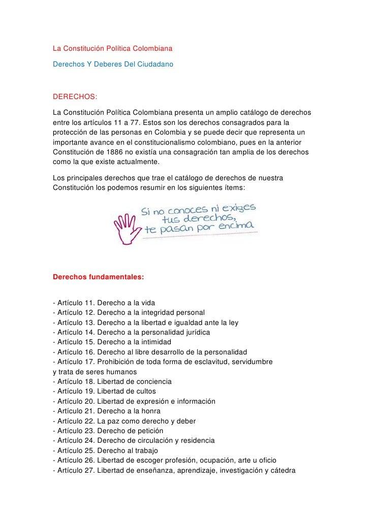 La Constitución Política ColombianaDerechos Y Deberes Del CiudadanoDERECHOS:La Constitución Política Colombiana presenta u...