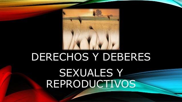 DERECHOS Y DEBERES SEXUALES Y REPRODUCTIVOS