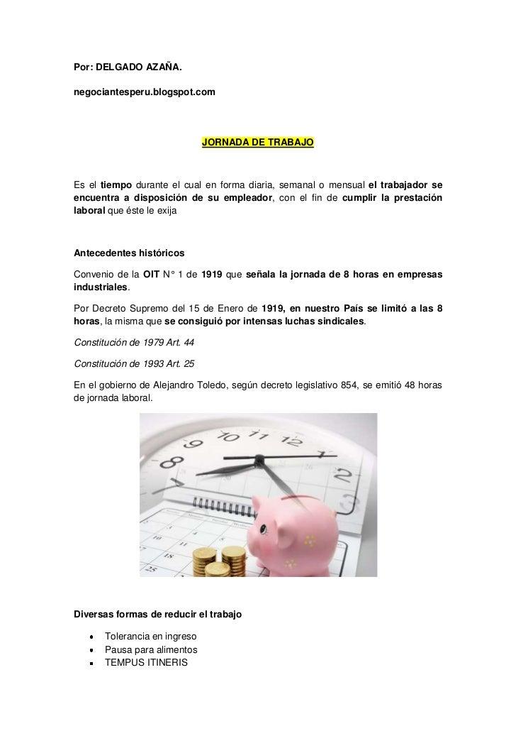 Por: DELGADO AZAÑA.negociantesperu.blogspot.com                               JORNADA DE TRABAJOEs el tiempo durante el cu...