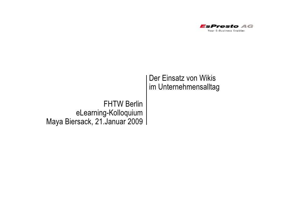 Der Einsatz von Wikis                                 im Unternehmensalltag                   FHTW Berlin          eLearni...