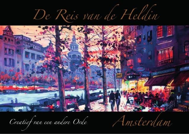 De Reis van de Heldin  Creatief van een andere Orde  Amsterdam