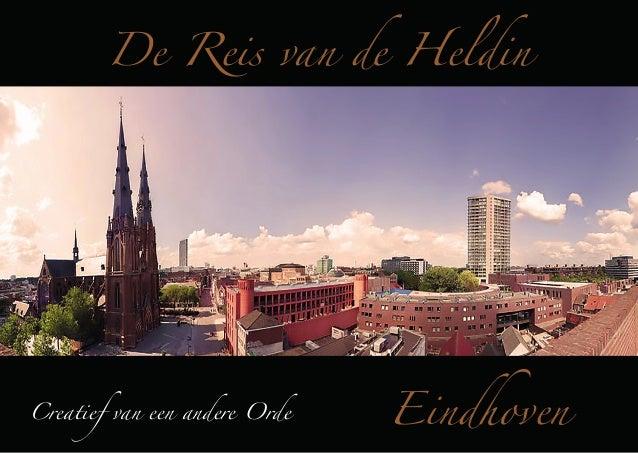 De Reis van de Heldin  Creatief van een andere Orde  Eindhoven