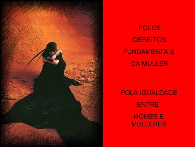 POLOS   DEREITOSFUNDAMENTAIS  DA MULLERPOLA IGUALDADE    ENTRE  HOMES E  MULLERES