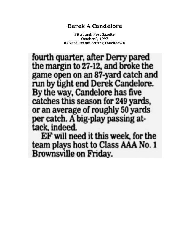 Derek A Candelore Pittsburgh Post Gazette October 8, 1997 87 Yard Record Setting Touchdown