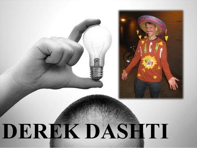 DEREK DASHTI