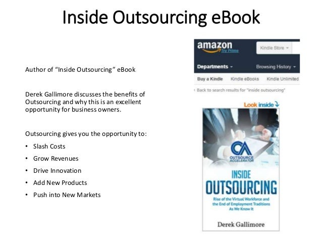 """Inside Outsourcing eBook Author of """"Inside Outsourcing"""" eBook Derek Gallimore discusses the benefits of Outsourcing and wh..."""