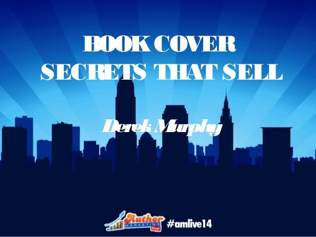 Sell Your Book Cover Design : Best selling book cover design secrets