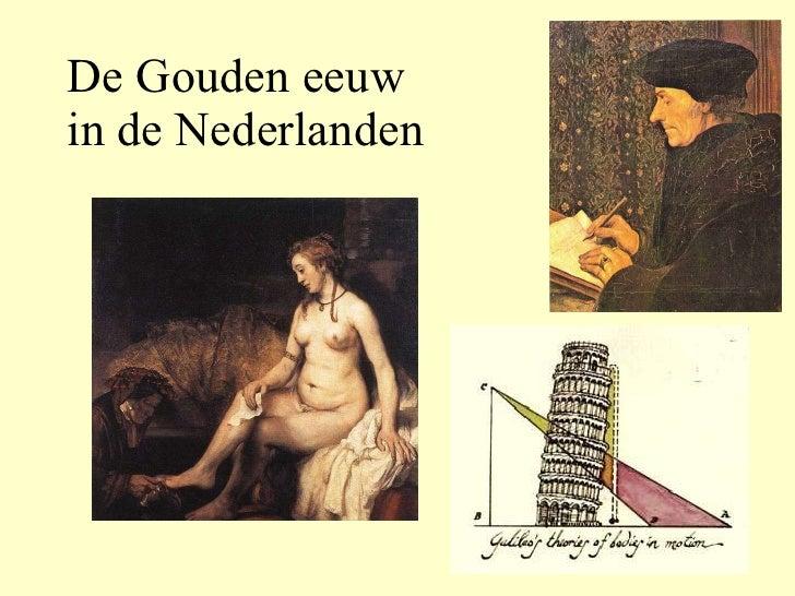 De Gouden eeuw  in de Nederlanden