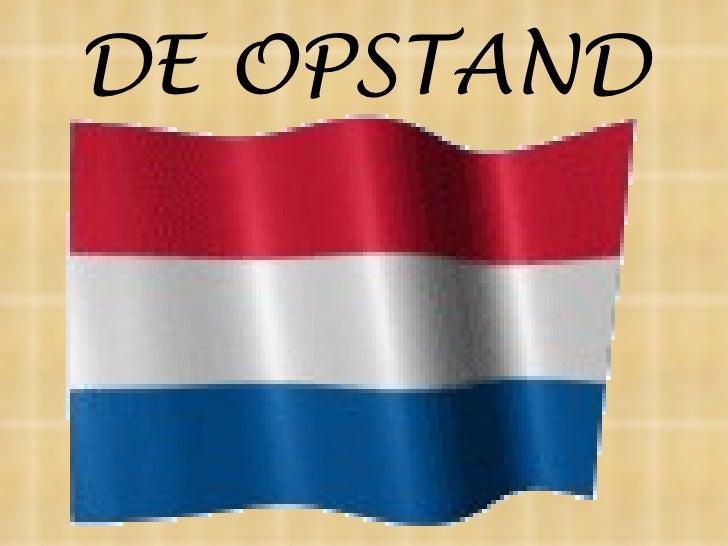 DE OPSTAND