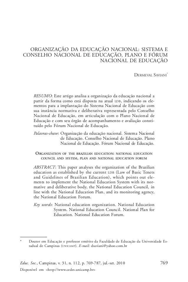 Dermeval Saviani      ORGANIZAÇÃO DA EDUCAÇÃO NACIONAL: SISTEMA E    CONSELHO NACIONAL DE EDUCAÇÃO, PLANO E FÓRUM         ...