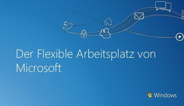 Der Flexible Arbeitsplatz vonMicrosoft