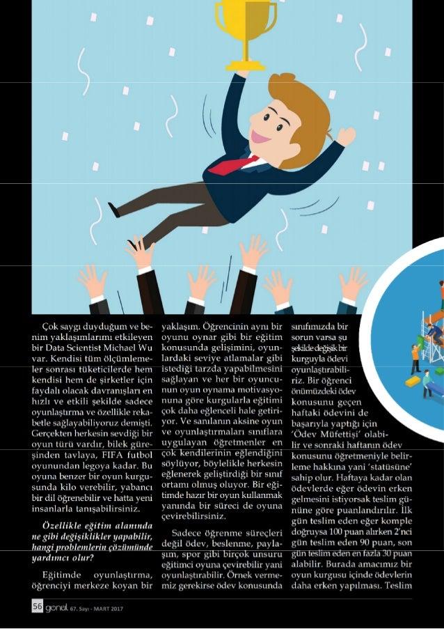 Gönül Dergisi - Mart2017 - Oyunlaştırma - Yeni Neslin Motivasyon Dili: Ercan altuğ yılmaz röportajı
