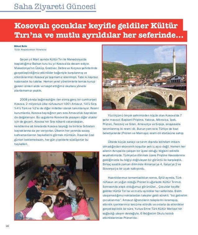17 Ocak ayı ortalarında, Prizren'deki etkinliklerimizi tamamlayıp, Mamuşa'ya yönlendirdik Kültür Tırı'mızı. Kosova'daki te...