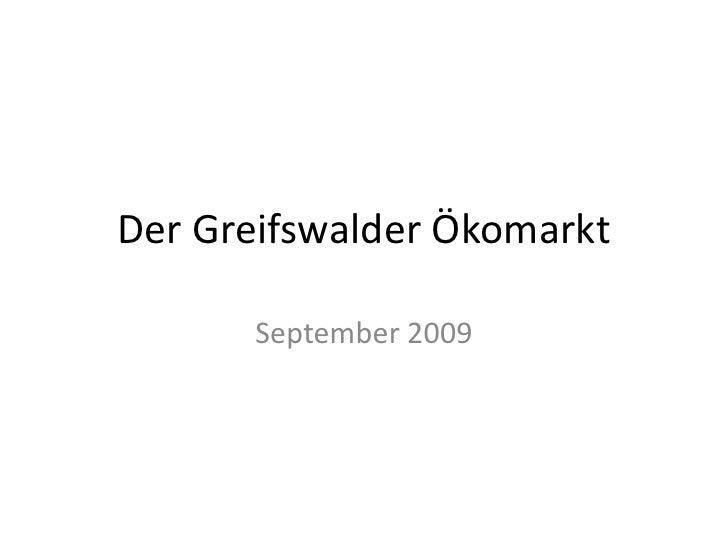 Der Greifswalder Ökomarkt<br />September 2009<br />