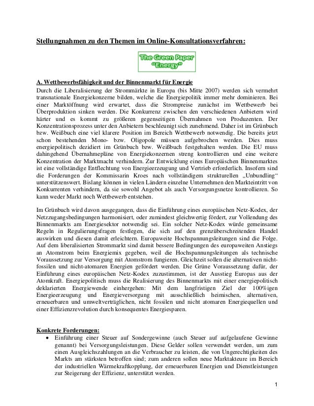 1 Stellungnahmen zu den Themen im Online-Konsultationsverfahren: A. Wettbewerbsfähigkeit und der Binnenmarkt für Energie D...