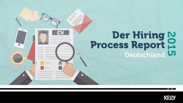 Deutschland 2015 Der Hiring Process Report