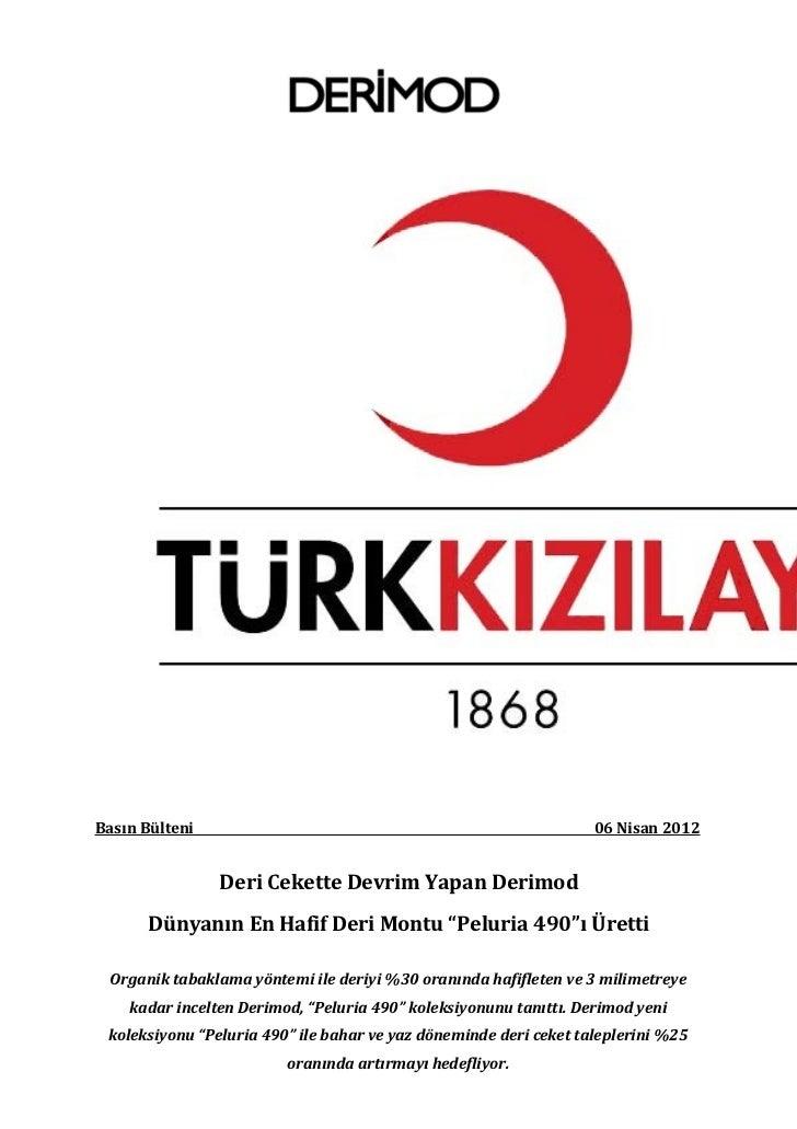 Basın Bülteni                                                      06 Nisan 2012                Deri Cekette Devrim Yapan ...