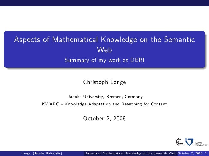 Aspects of Mathematical Knowledge on the Semantic                       Web                              Summary of my wor...