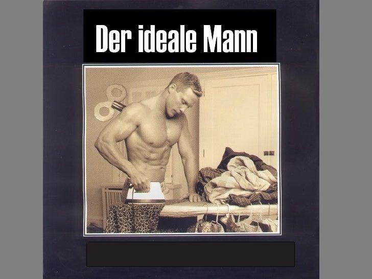 Der ideale Mann