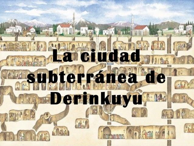 La ciudad subterránea de Derinkuyu