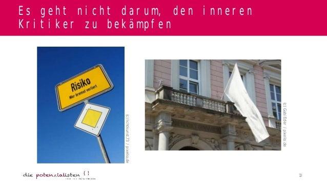 Es geht nicht darum, den inneren Kritiker zu bekämpfen  (c) Gabi Eder / pixelio.de  (c) lichtkunst.73 / pixelio.de  13