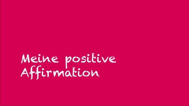 Meine positive Affirmation 22