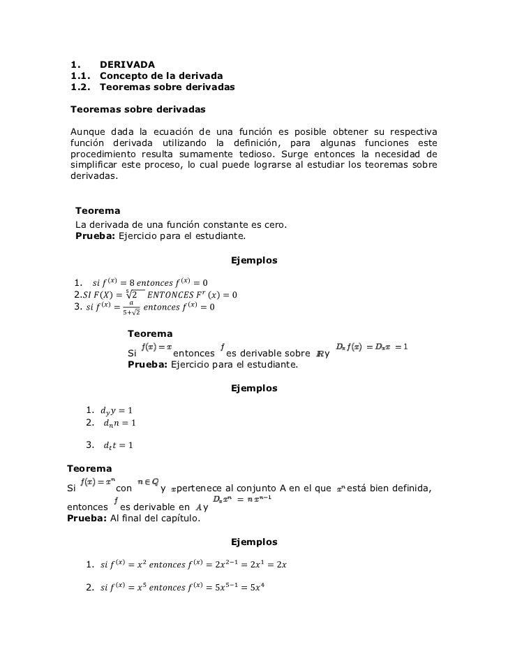 DERIVADA<br />Concepto de la derivada<br />Teoremas sobre derivadas<br />Teoremas sobre derivadas <br />Aunque dada la ecu...