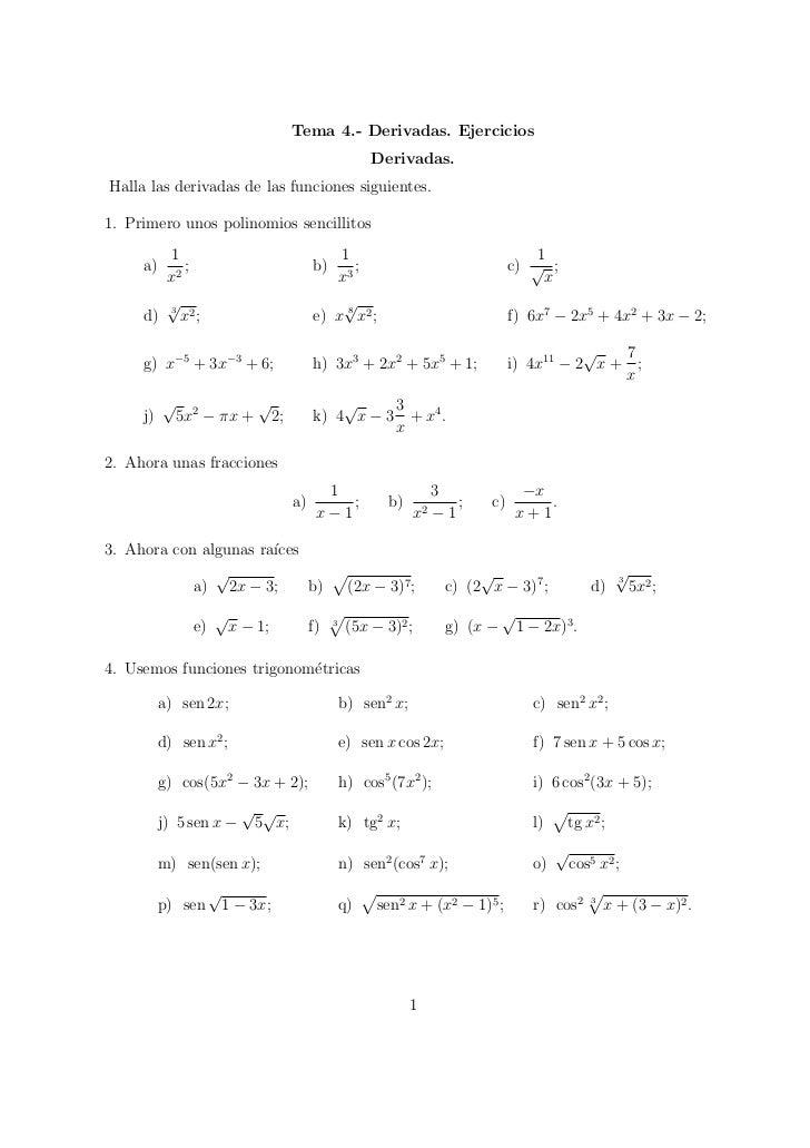 Tema 4.- Derivadas. Ejercicios                                                               Derivadas.Halla las derivadas...