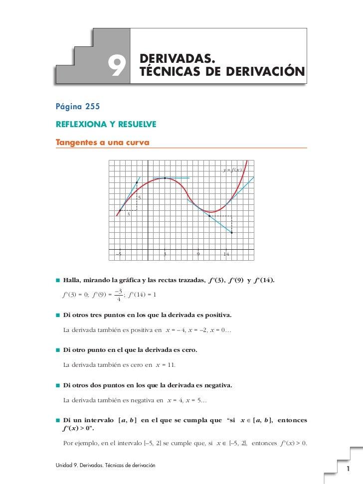 9             DERIVADAS.                                     TÉCNICAS DE DERIVACIÓNPágina 255REFLEXIONA Y RESUELVETangente...