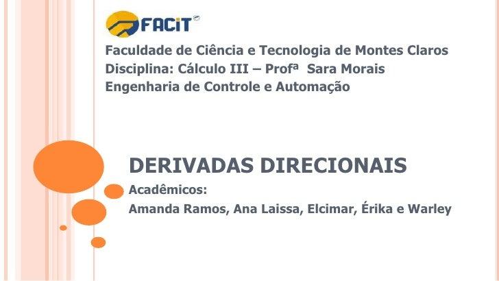 Faculdade de Ciência e Tecnologia de Montes ClarosDisciplina: Cálculo III – Profª Sara MoraisEngenharia de Controle e Auto...