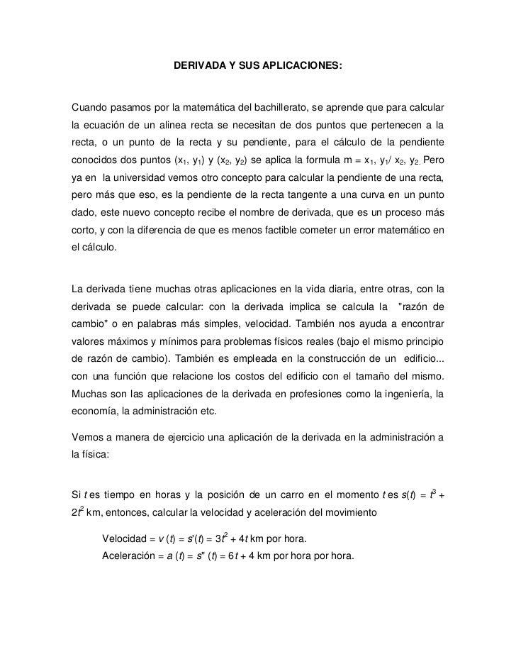 DERIVADA Y SUS APLICACIONES:Cuando pasamos por la matemática del bachillerato, se aprende que para calcularla ecuación de ...