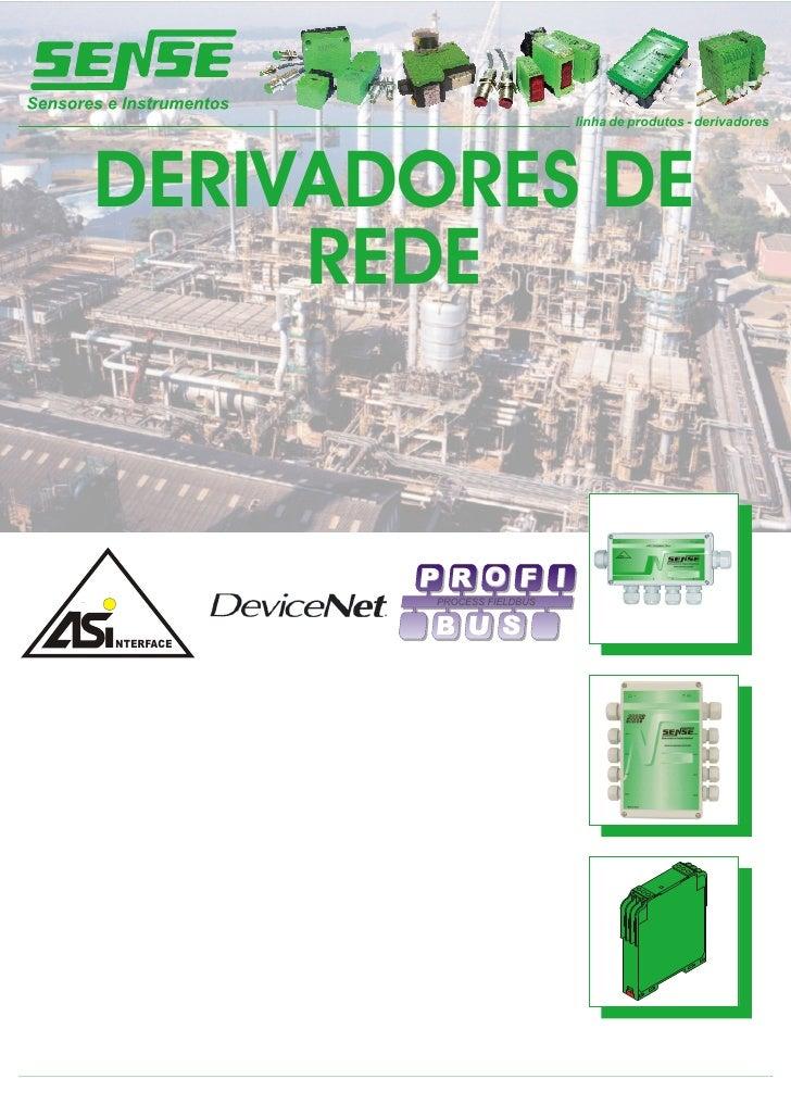 linha de produtos - derivadores     DERIVADORES DE      REDE                 S                       O            PROCESS ...