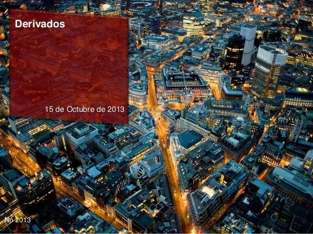 Derivados  15 de Octubre de 2013  Nn 2013