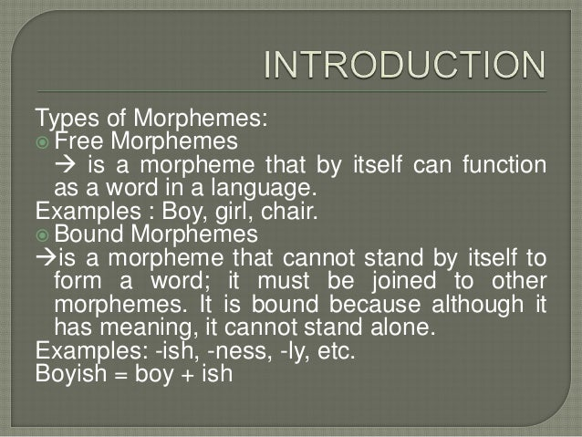 inflection and bound morphemes Bad jokes about some of these missing bound morphemes have become so frequent that they may re-enter common usage  inflectional morphemes vary .