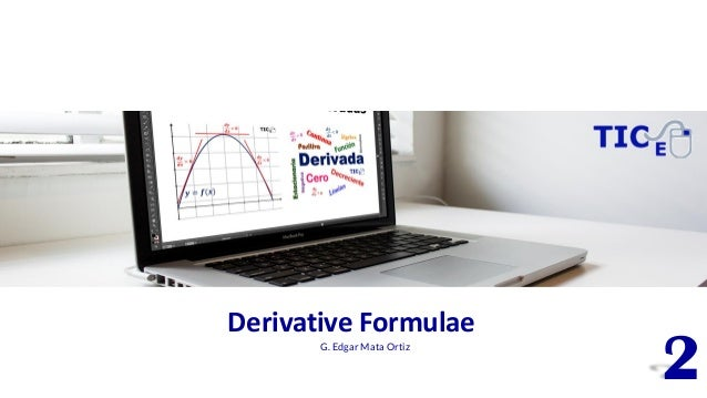 Derivative Formulae G. Edgar Mata Ortiz 2