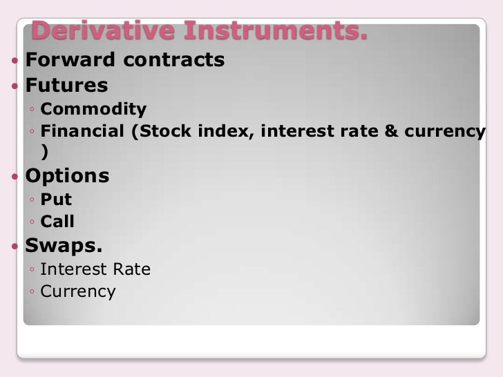 Why are stock index futures and options and derivatives