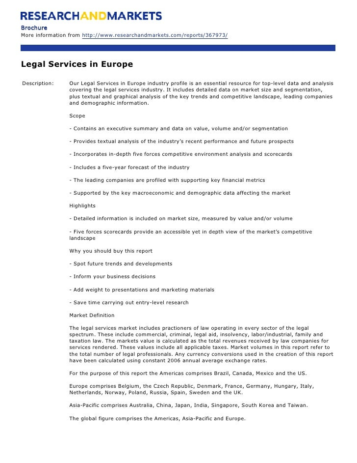 Brochure More information from http://www.researchandmarkets.com/reports/367973/     Legal Services in Europe  Description...
