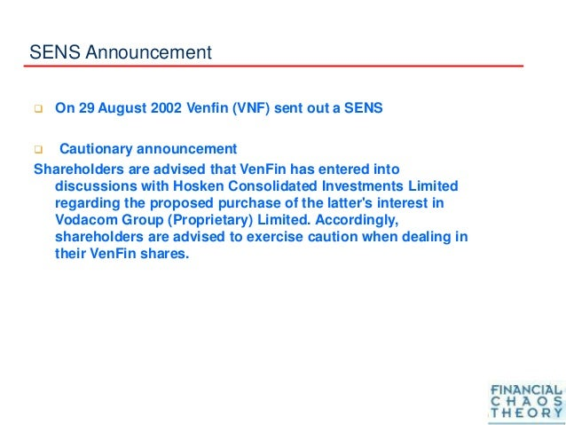 SENS Announcement  On 29 August 2002 Venfin (VNF) sent out a SENS  Cautionary announcement Shareholders are advised that...