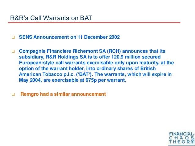 R&R's Call Warrants on BAT  SENS Announcement on 11 December 2002  Compagnie Financiere Richemont SA (RCH) announces tha...