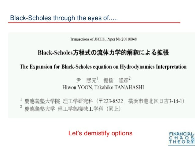Black-Scholes through the eyes of..... Let's demistify options
